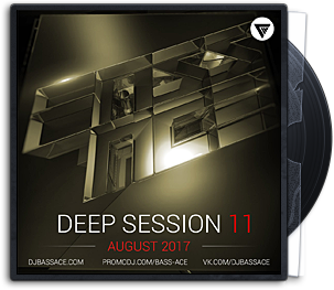 Bass Ace - Deep House Session Vol. 11