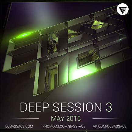 Bass Ace - Deep House Session Vol.3