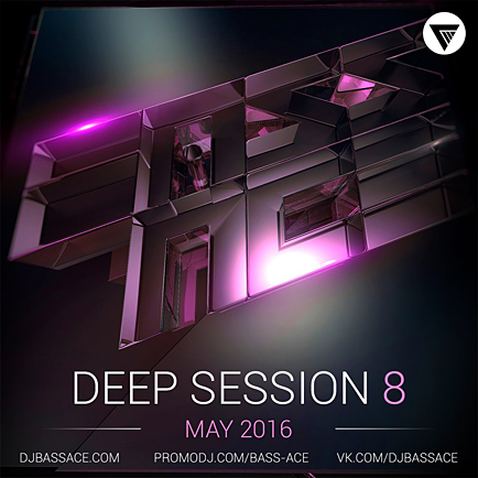Bass Ace - Deep House Session Vol.8