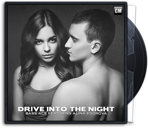 Bass Ace Feat. Alina Egorova – Drive Into The Night