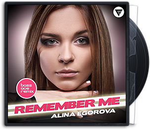 Alina Egorova - Remeber Me (Bass Ace Remix)